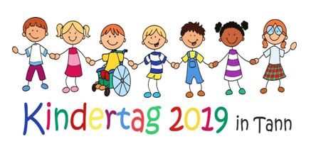 Kindertag 2019 in Tann – Anmeldung ab sofort möglich!